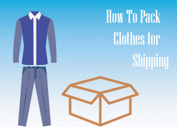 How To Pack Clothes For Shipping